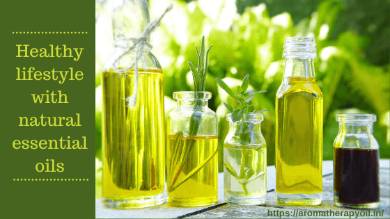 Healthy lifestyle with natural essential oils